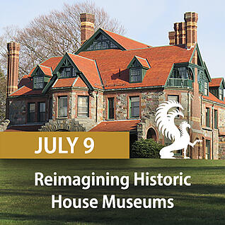 reimagining-historic-house-museums-update