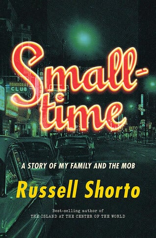 russell-shorto-smalltime-cover